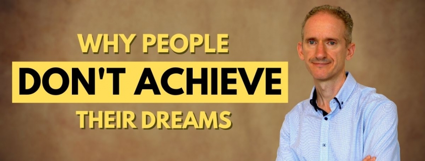 why people fail to achieve dreams