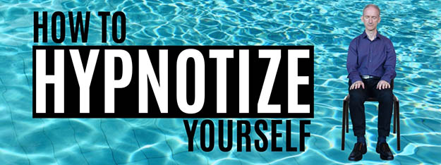 How to Hypnotize Yourself | A Self-Hypnosis Tutorial - Self