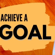 How to achieve a big goal